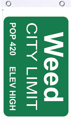 Weed City Limits Fly Flag Image